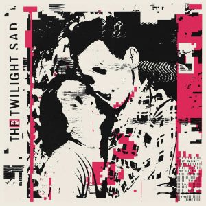 Lockdown concert #4 – The Twilight Sad